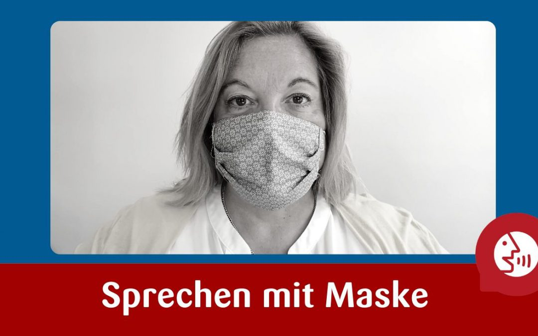 Sprechen mit Maske