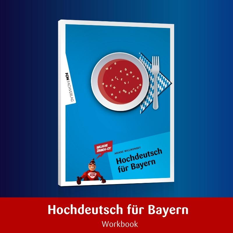 Hochdeutsch für Bayern
