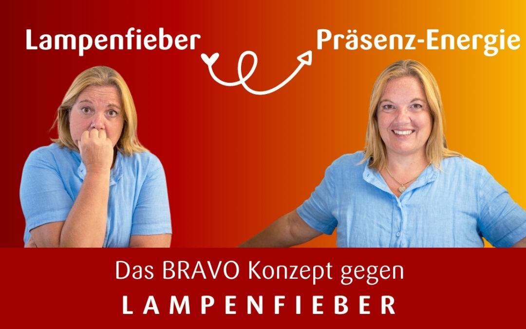 Lampenfieber in Ausstrahlung verwandeln mit dem BRAVO Konzept